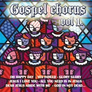 Gospel Chorus Vol.1