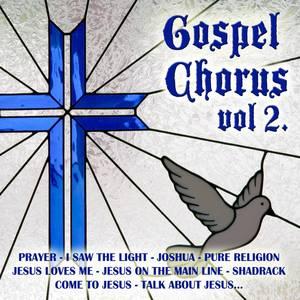 Gospel Chorus Vol.2