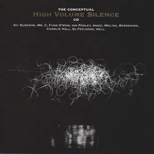 The Conceptual High Volume Silence CD