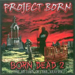 Born Dead 2