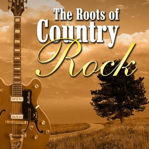 The Roots Of Country Rock