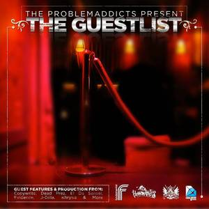 The Problemaddicts Present: The Guestlist