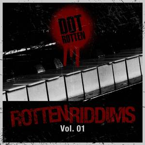 Rotten Riddims Volume 1