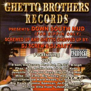 Down South Mud (Chopped and Screwed)