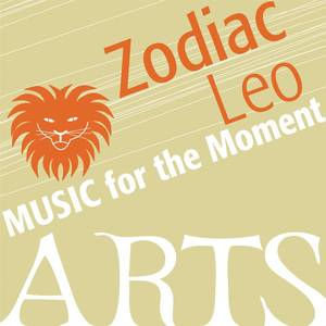 Music for the Moment: Zodiac Leo