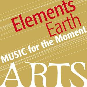 Music for the Moment: Elemental Earth