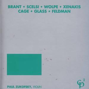 Brant/Scelsi/Wolpe/Xenakis/Cage/Glass/Feldman
