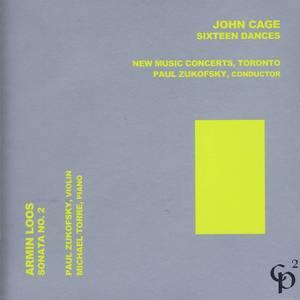 John Cage - Sixteen Dances/Armin Loos - Sonata No. 2