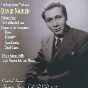 The Legendery Violinist David Nadien Vol. 4, the Celebrated Live Concerto Performances