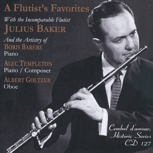 A flutist's Favorites with the Incomparable Flutist Julius Baker