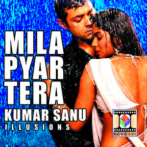 Mila Pyar Tera (Illusions)