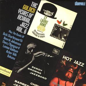 The Golden Years Of Revival Jazz Vol. 6
