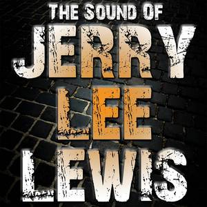 The Sound Of Jerry Lee Lewis