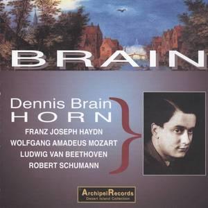 Dennis Brain Plays Haydn, Mozart, Beethoven