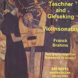 Taschner & Gieseking: Violin Sonatas