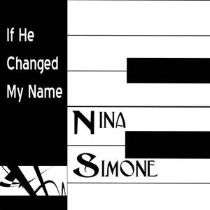 If He Changed My Name