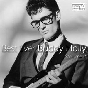 Best Ever Buddy Holly Vol 2 (Digitally Remastered)