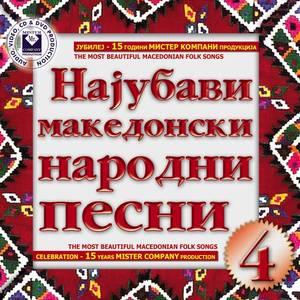 The Most Beautiful Macedonian Folk Songs Vol.4