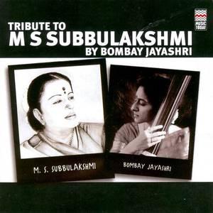 Tribute to M S Subbulakshmi by Bombay Jayashri