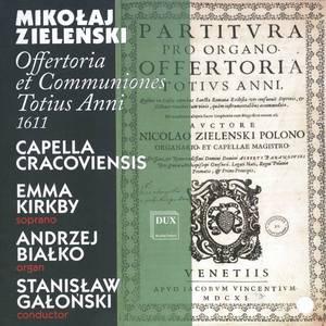 Mikolaj Zielenski - Offertoria et Communiones Totius Anni