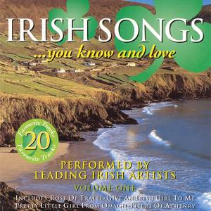 Irish Songs You Know And Love - Volume 1