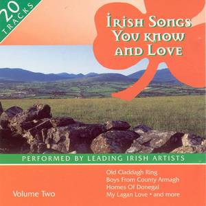 Irish Songs You Know And Love - Volume 2
