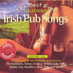 The Best Ever Collection Of Irish Pub Songs - Volume 1