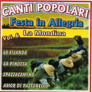 Canti Popolari Festa in Allegria Vol.6