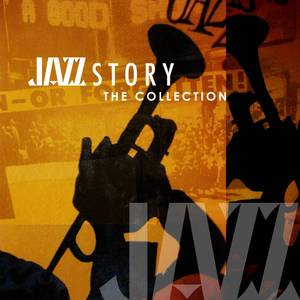 Jazz Story The Collection