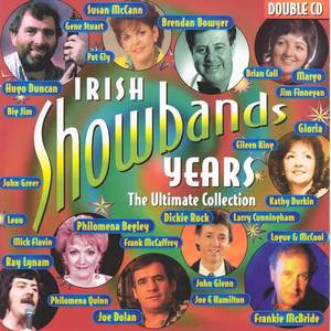 Irish Showband Years - The Ultimate Collection