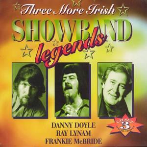Three More Irish Showband Legends