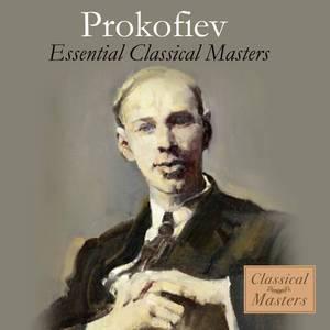 Prokofiev: Essential Classical Masters