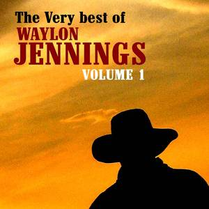 The Very Best Of Waylon Jennings Volume 1