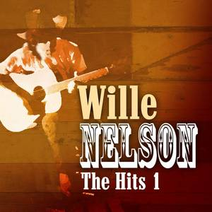 Willie Nelson - The Hits Volume 1