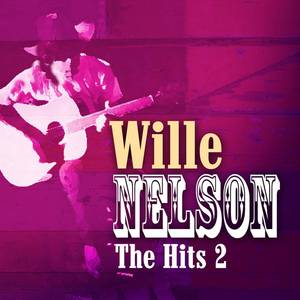 Willie Nelson - The Hits Volume 2