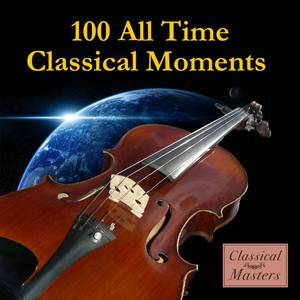 100 All-Time Classical Moments
