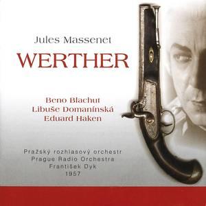 Jules Massenet - WERTHER
