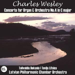 Wesley: Concerto for Organ & Orchestra No.4 in C major