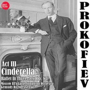 Prokofiev: Cinderella - Ballet In Three Acts, Op. 87