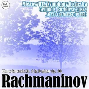 Rachmaninov: Piano Concerto No. 3 in D minor Op. 30