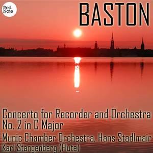 Baston: Concerto for Recorder and Orchestra No. 2 in C Major