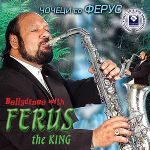 Bellydance With Ferus The King