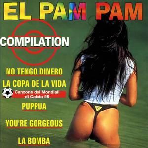 El Pam Pam  Compilation