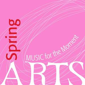Music for the Moment: Spring