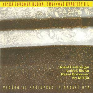 Contemporary Czech Music - String Quartets III.