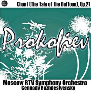 Prokofiev: Chout (The Tale of the Buffoon), Op.21