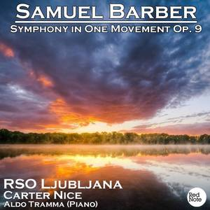 Barber: Symphony in One Movement Op. 9