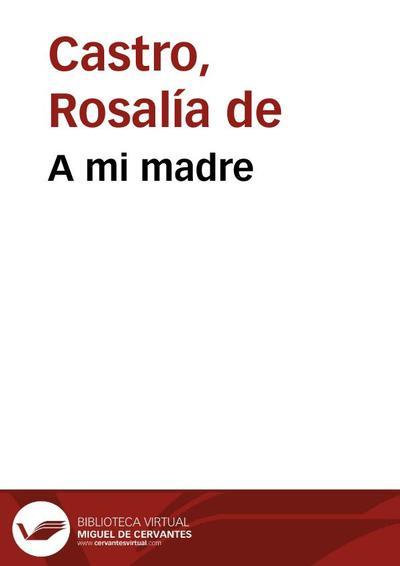 A mi madre