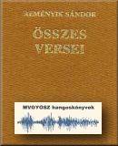 Reményik Sándor összes versei; MVGYOSZ hangoskönyvek; Magyar Vakok és Gyengénlátók Országos Szövetségének hangoskönyvtára; 2663.