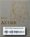 Az orr; MVGYOSZ hangoskönyvek; Magyar Vakok és Gyengénlátók Országos Szövetségének hangoskönyvtára; 2295.; Orr